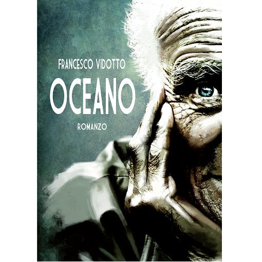 Oceano - Francesco Vidotto - Romanzo