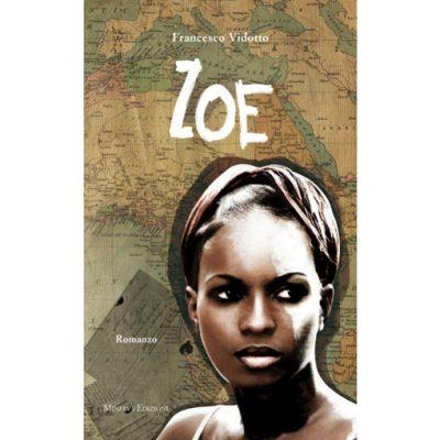Zoe romanzo di Francesco Vidotto